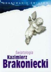 swiatologia-kazimierz-brakoniecki